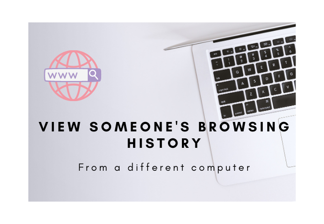 how to view someones browsing history